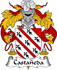 Castaneda Coat of Arms, Castaneda Family Crest, Castaneda escudo de armas, Castaneda cresta de la familia, Castaneda apellido, Castaneda Family reunion, spanish genealogy
